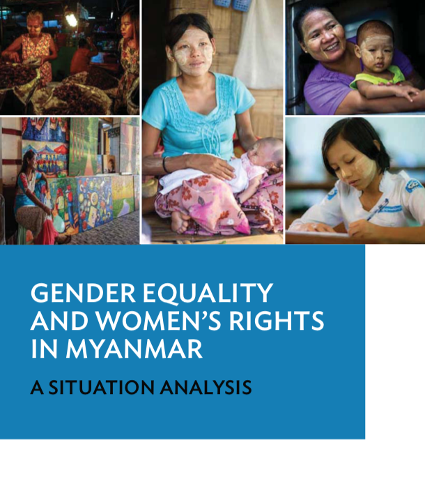 Gender Equality and Women's Rights in Myanmar - A Situation Analysis