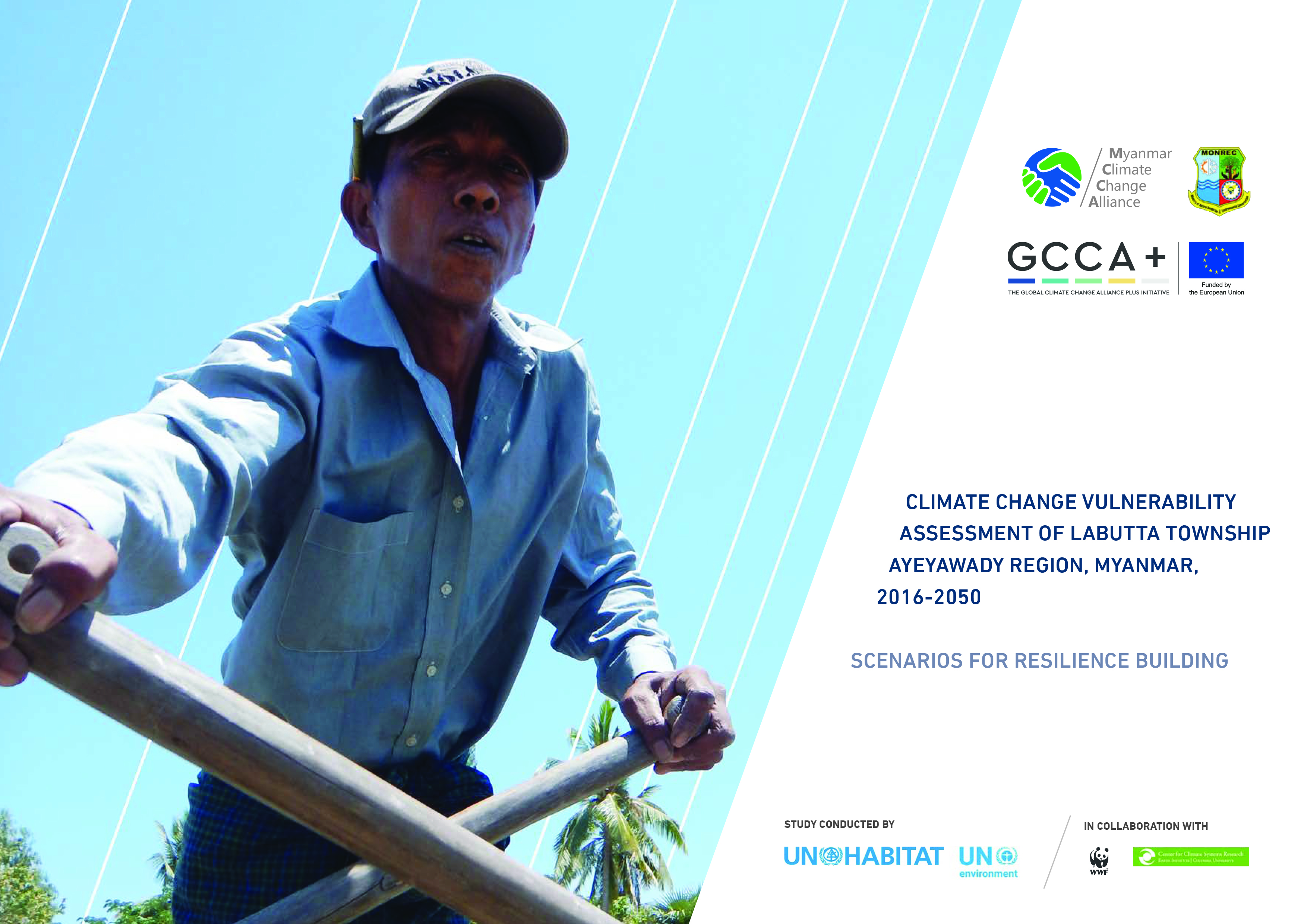 Climate Change Vulnerability Assessment of Labutta Township, Ayeyarwady Region, Myanmar, 2016 – 2050 (Scenarios for Resilience Building)