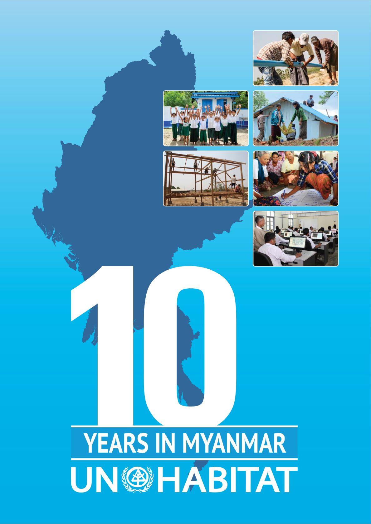 UN-Habitat 10 Years in Myanmar