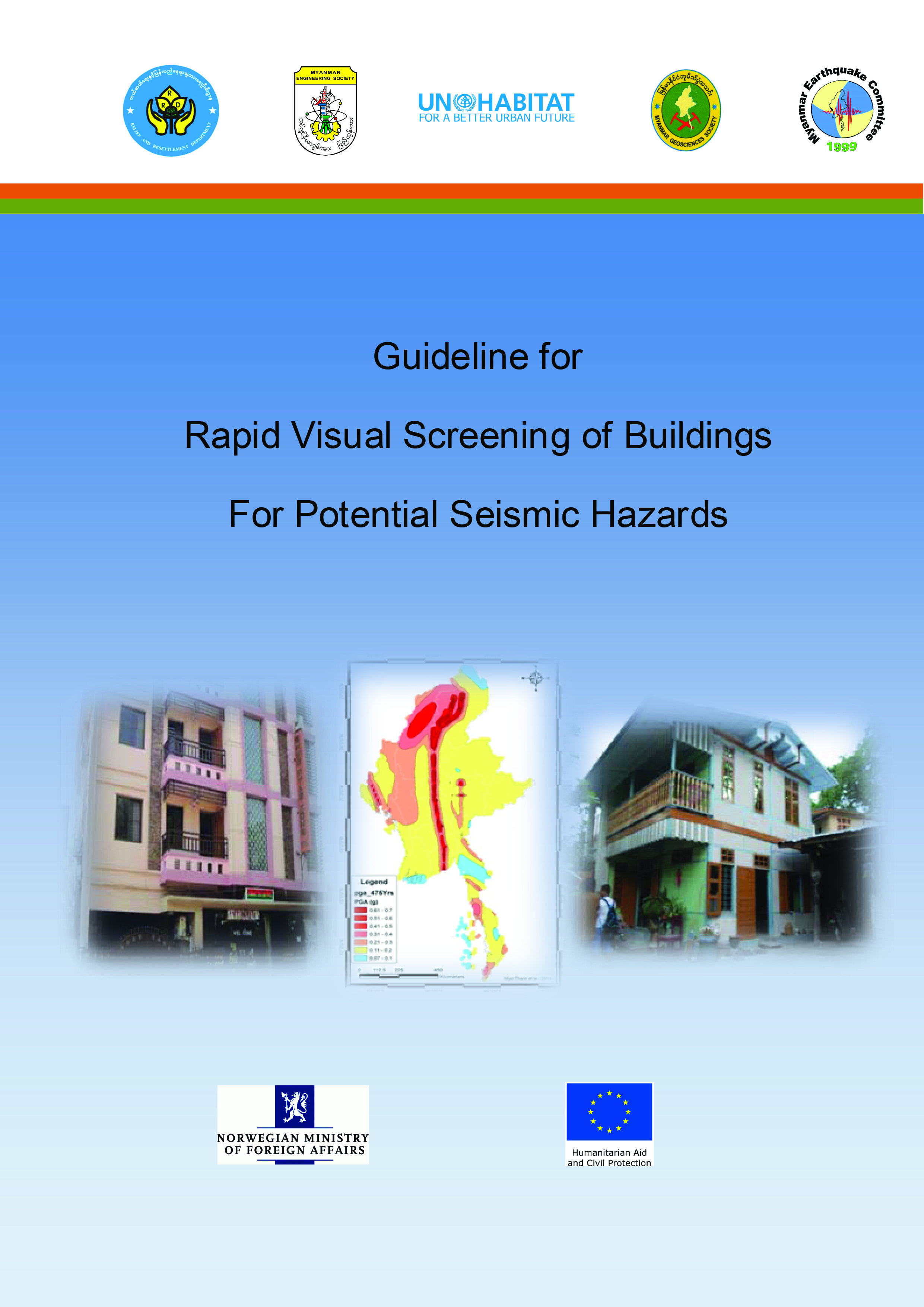 Guideline for Rapid Visual Screening of Buildings for Potential Seismic Hazards