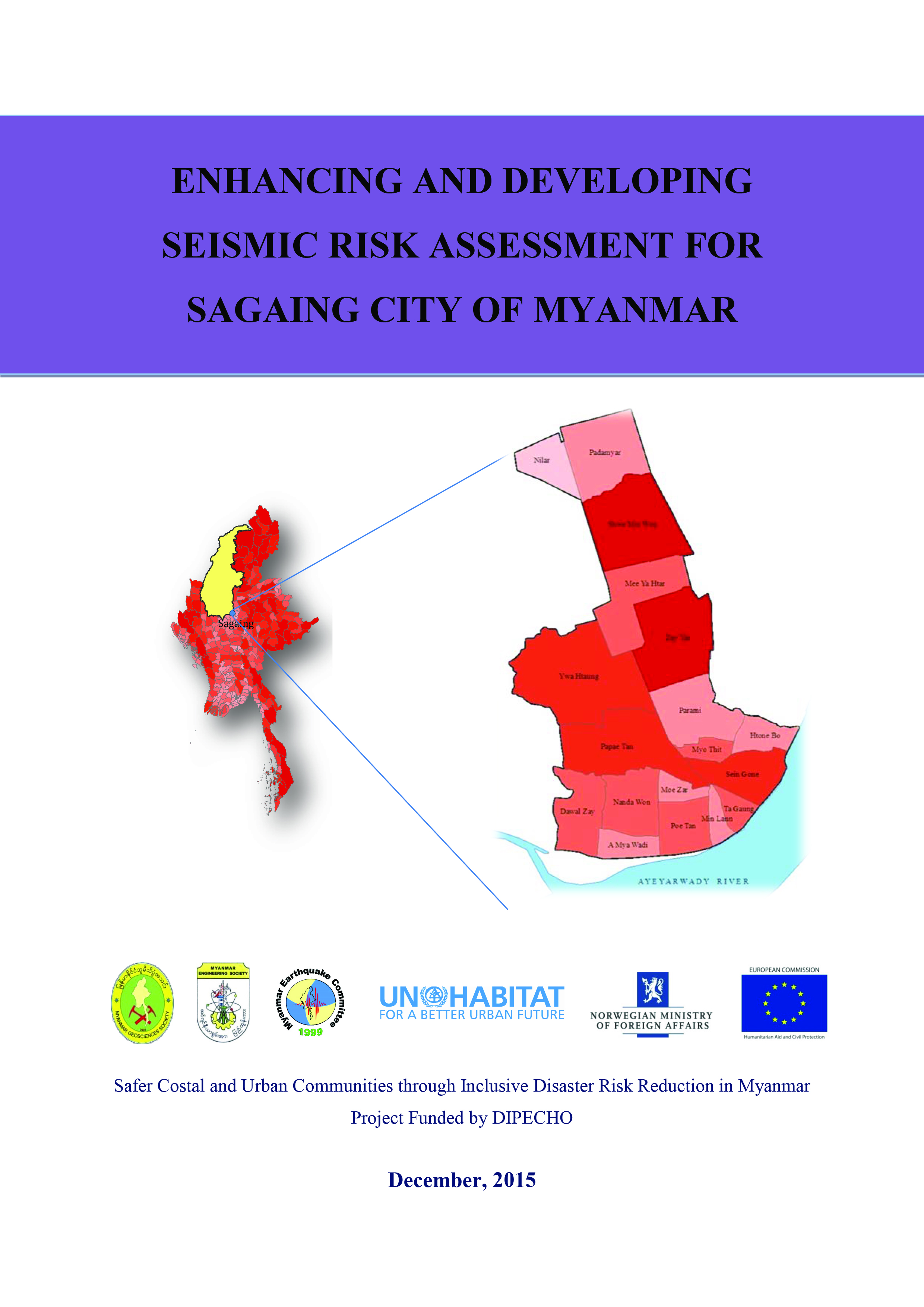 Enhancing and Developing Seismic Risk Assessment for Sagaing City of Myanmar