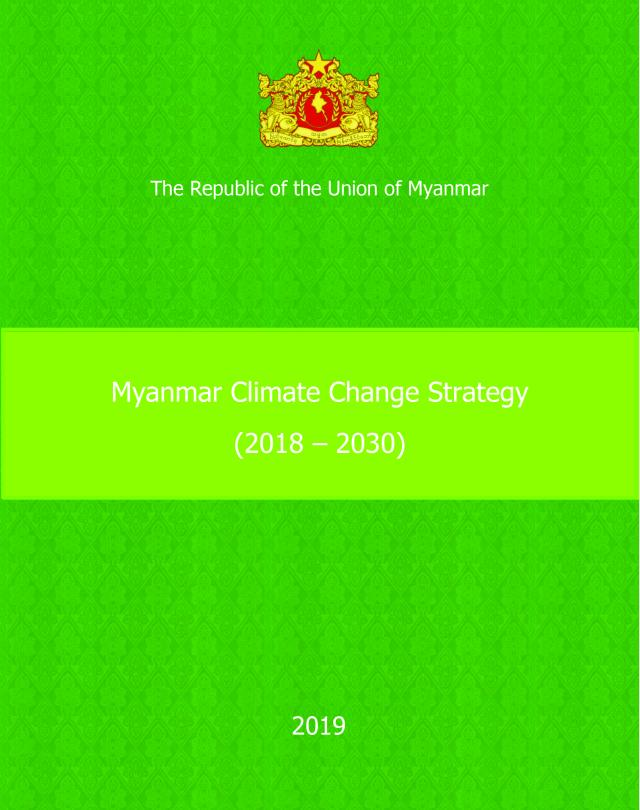 Myanmar Climate Change Strategy (2018-2030)